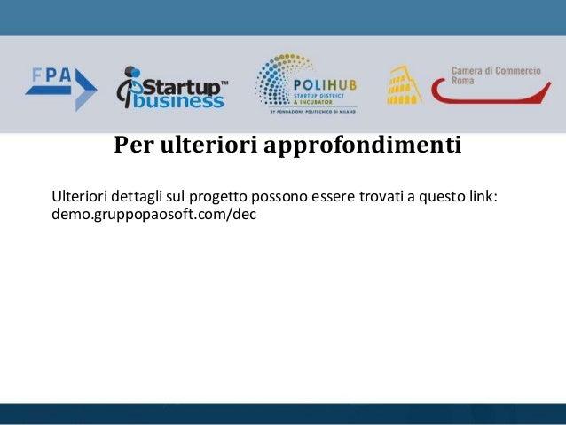 Per ulteriori approfondimenti Ulteriori dettagli sul progetto possono essere trovati a questo link: demo.gruppopaosoft.com...