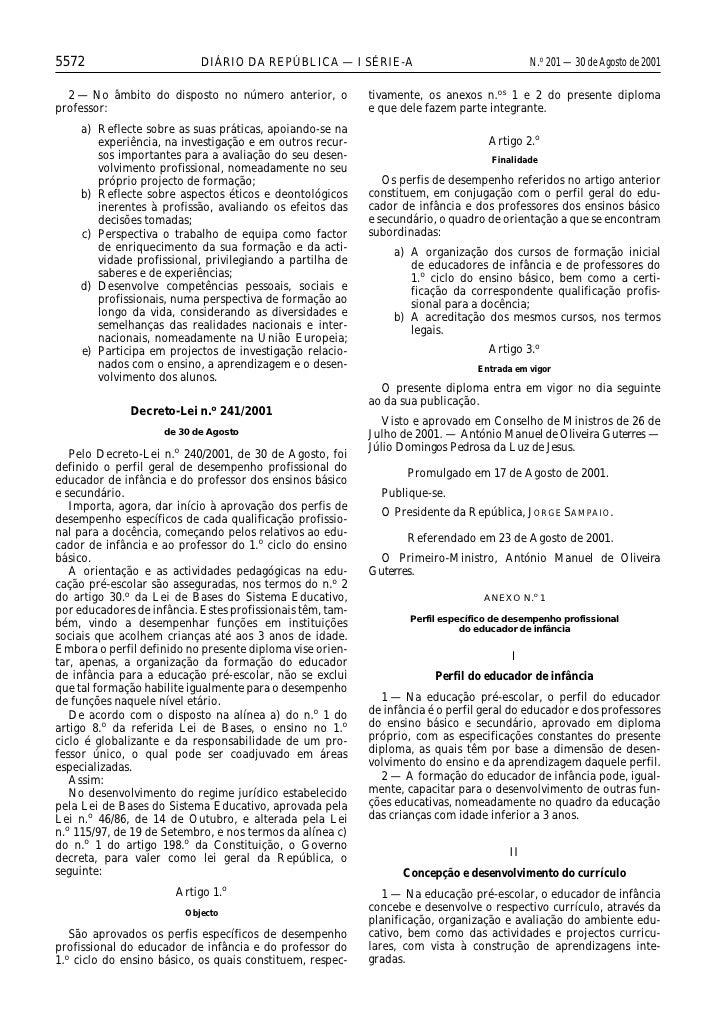 5572                        DIÁRIO DA REPÚBLICA — I SÉRIE-A                                   N.o 201 — 30 de Agosto de 20...