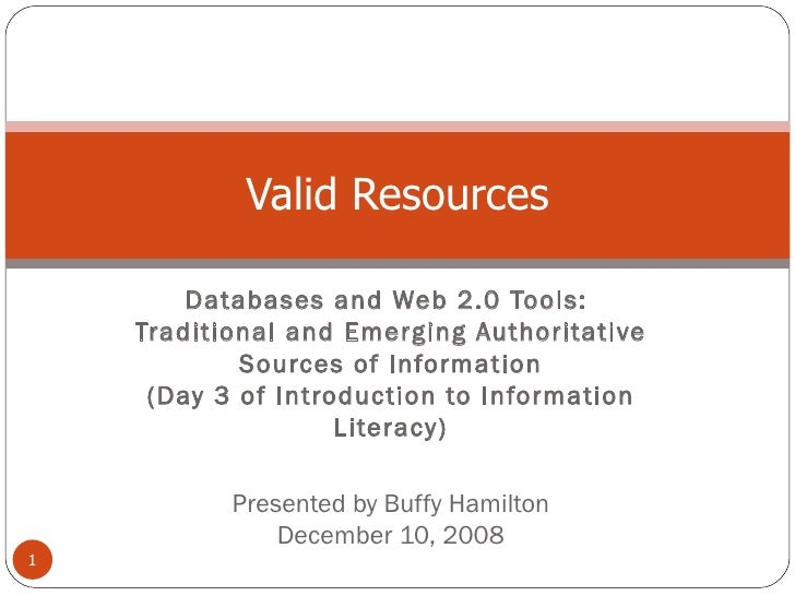Databases and Web 2.0 Tools:  Traditional and Emerging Authoritative Sources of Information (Day 3 of Introduction to Info...