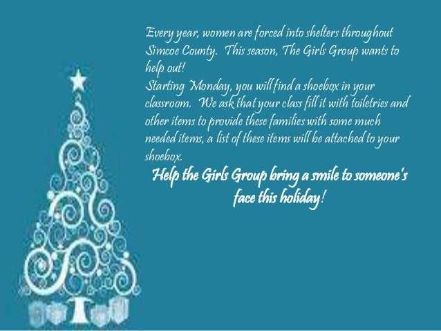 Every year, women are forced into shelters throughout  Simcoe County. This season, The Girls Group wants to  help out!  St...