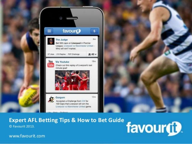 Expert AFL Betting Tips & How to Bet Guide © Favourit 2013.  www.favourit.com