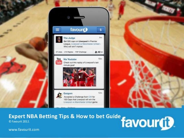 Expert NBA Betting Tips & How to bet Guide © Favourit 2012.  www.favourit.com