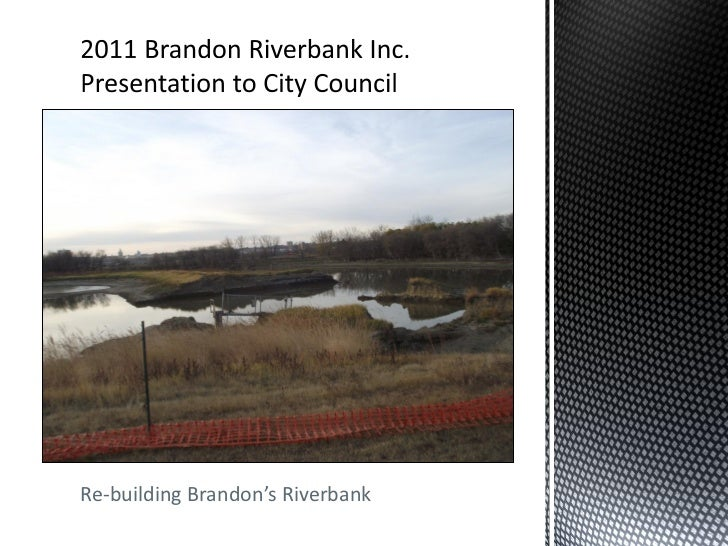 Re-building Brandon's Riverbank