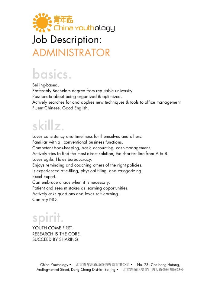 Job Description:ADMINISTRATORbasics.Beijing-based.Preferably Bachelors degree from reputable universityPassionate about be...