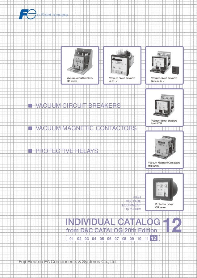 12 vcb vmc fuji electric information in this catalog is subject to change without notice asfbconference2016 Gallery