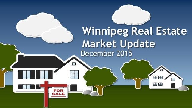 Winnipeg Real Estate Market Update December 2015
