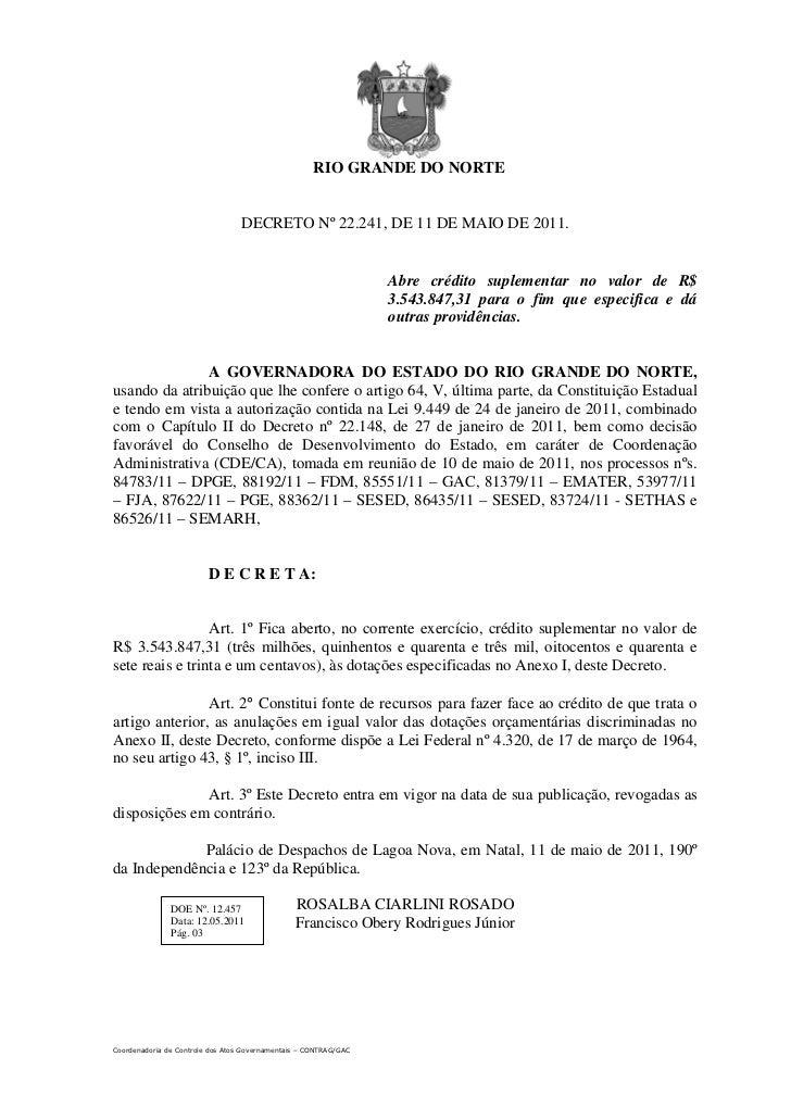 RIO GRANDE DO NORTE                                  DECRETO Nº 22.241, DE 11 DE MAIO DE 2011.                            ...