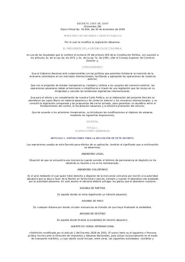 DECRETO 2685 DE 1999                                                  (Diciembre 28)                             Diario Of...