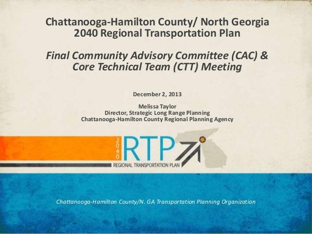 Chattanooga-Hamilton County/ North Georgia 2040 Regional Transportation Plan Final Community Advisory Committee (CAC) & Co...