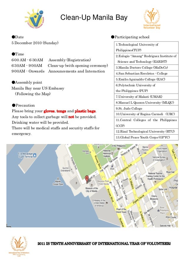 Clean-Up Manila Bay ●Date ●Participating school 5 December 2010 (Sunday) ●Time 6:00 AM - 6:30AM Assembly (Registration) 6:...