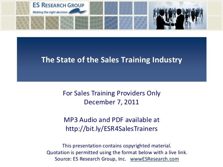 The State of the Sales Training Industry        For Sales Training Providers Only               December 7, 2011        MP...