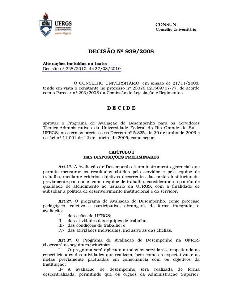 CONSUN                                                      Conselho Universitário                      DECISÃO Nº 939/200...
