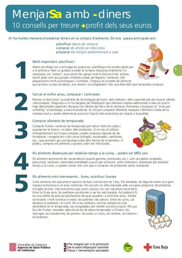 MenjarSa amb -diners10 consells per treure +profit dels seus euros1Hi ha moltes maneres destalviar diners en la compra d'a...