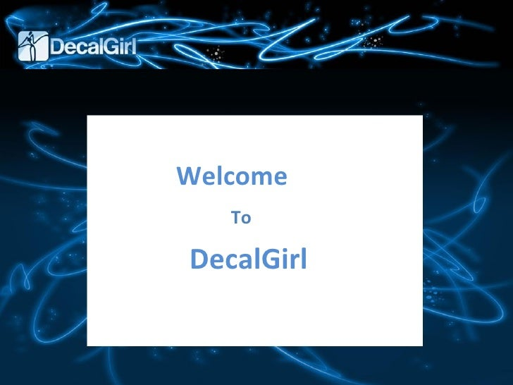 Welcome To DecalGirl