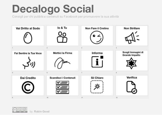 Decalogo Social by Robin Good Consigli per chi pubblica contenuti su Facebook per promuovere la sua attivit�