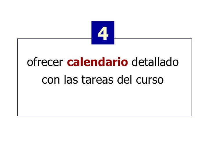 ofrecer  calendario  detallado  con las tareas del curso  4