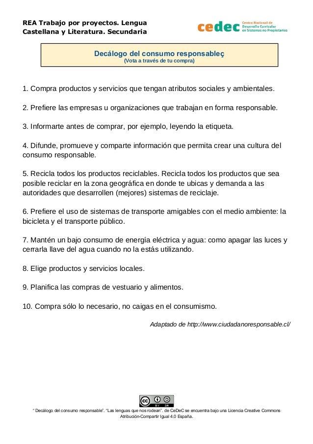 REA Trabajo por proyectos. Lengua Castellana y Literatura. Secundaria Decálogo del consumo responsableç (Vota a través de ...