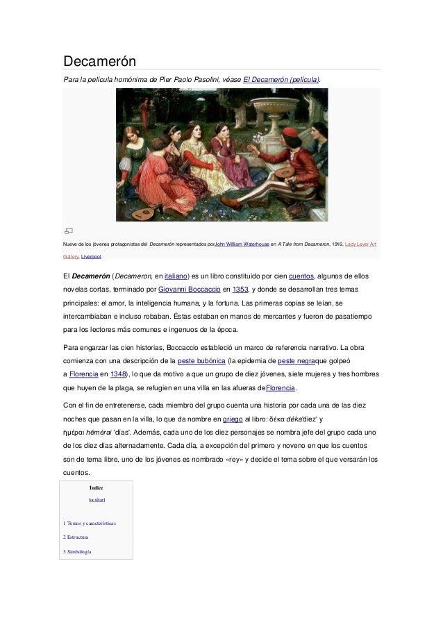 DecamerónPara la película homónima de Pier Paolo Pasolini, véase El Decamerón (película).Nueve de los jóvenes protagonista...