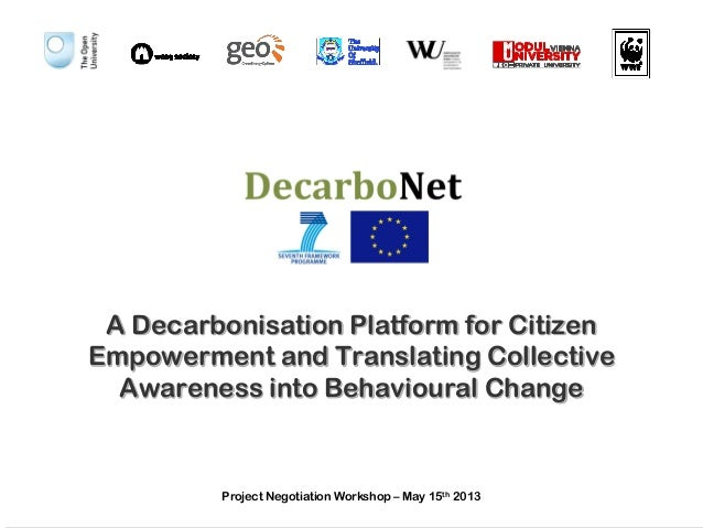 A Decarbonisation Platform for Citizen Empowerment and Translating Collective Awareness into Behavioural Change  Project N...