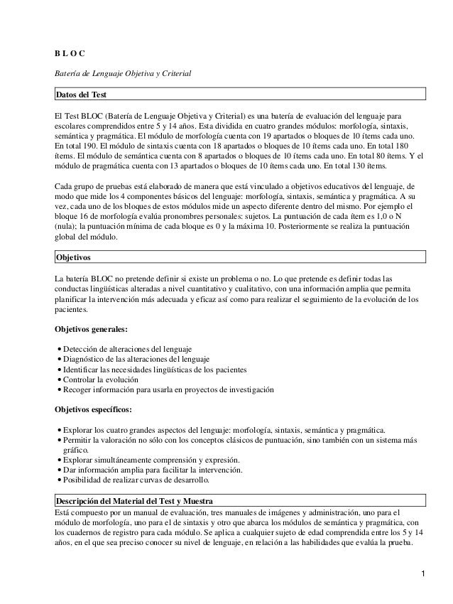 B L O CBatería de Lenguaje Objetiva y CriterialDatos del TestEl Test BLOC (Batería de Lenguaje Objetiva y Criterial) es un...