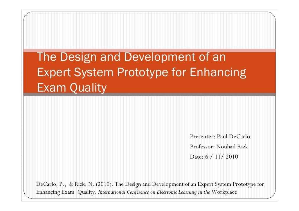 The Design and Development of an Expert System Prototype for Enhancing Exam Quality                                       ...