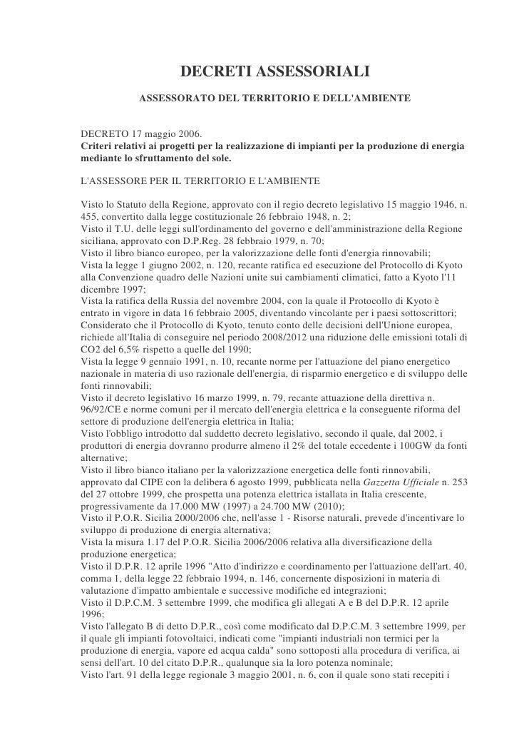 DECRETI ASSESSORIALI               ASSESSORATO DEL TERRITORIO E DELL'AMBIENTE   DECRETO 17 maggio 2006. Criteri relativi a...