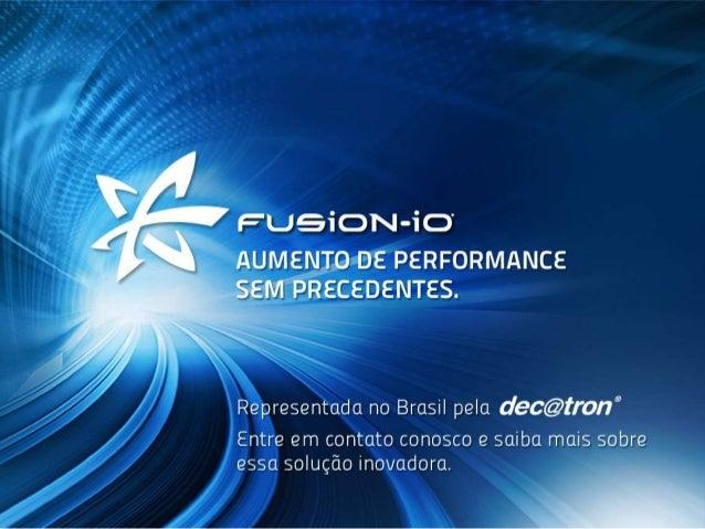 Decatron apresenta a solução FUSION I-O