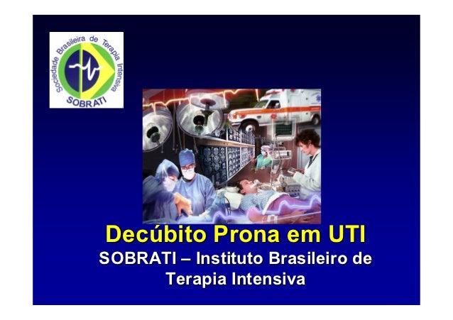 Decúbito Prona em UTISOBRATI – Instituto Brasileiro de     Terapia Intensiva