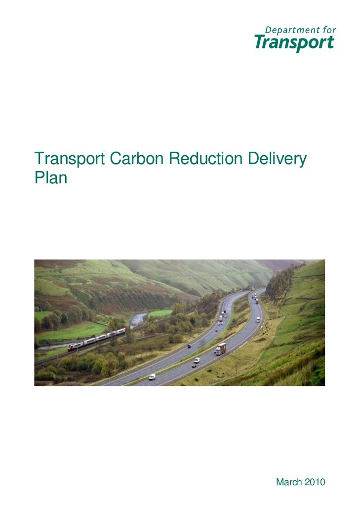 Transport Carbon Reduction DeliveryPlan                               March 2010