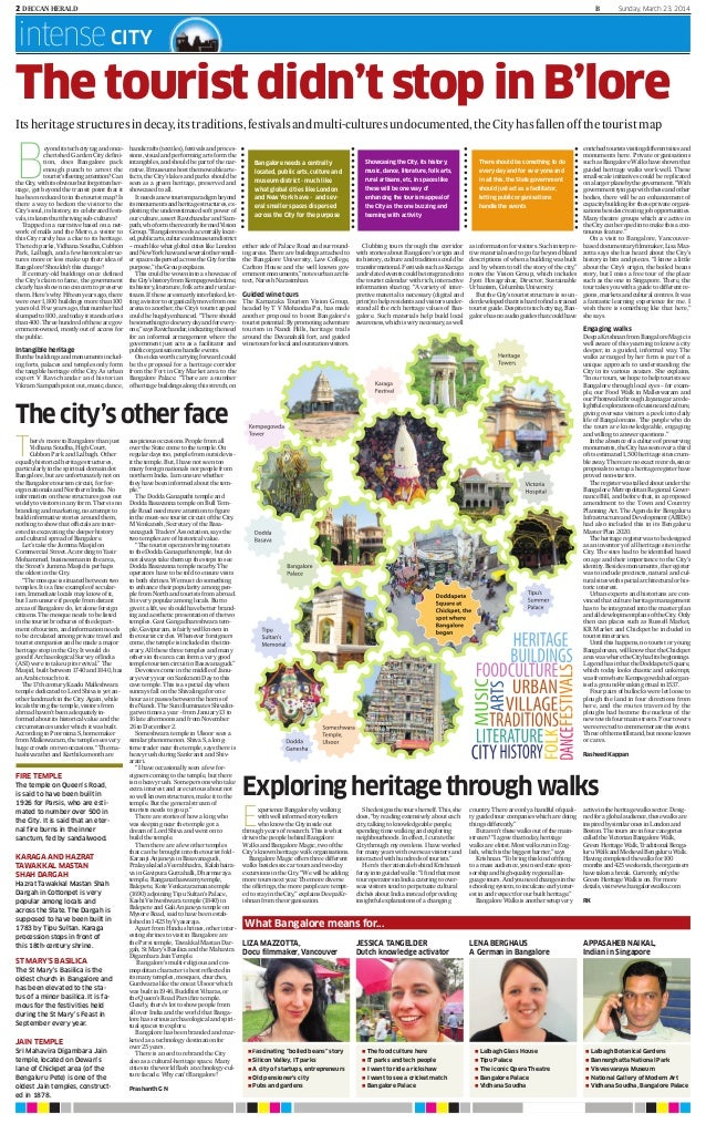 2 DECCANHERALD B Sunday, March 23, 2014 intenseCITY The tourist didn't stop in B'lore Itsheritagestructuresindecay,itstrad...