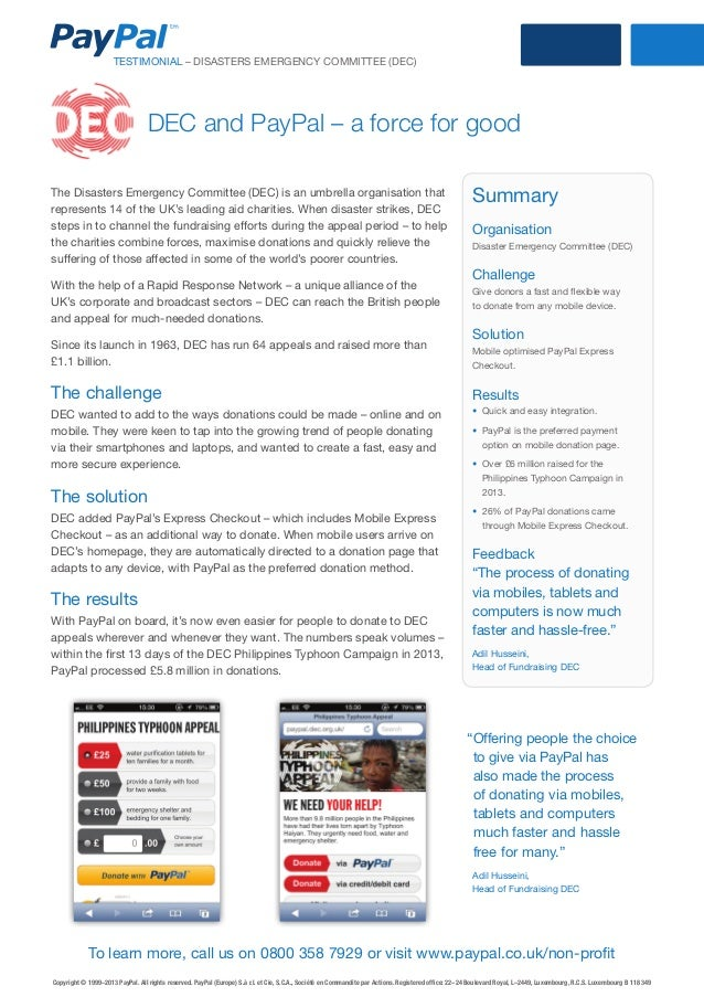 TESTIMONIAL – DISASTERS EMERGENCY COMMITTEE (DEC)  DEC and PayPal – a force for good The Disasters Emergency Committee (DE...