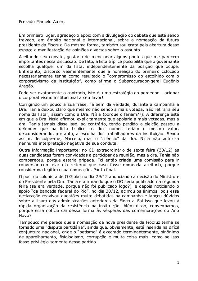 1 Prezado Marcelo Auler, Em primeiro lugar, agradeço o apoio com a divulgação do debate que está sendo travado, em âmbito ...