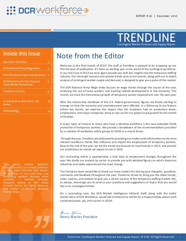 REPORT # 20 | December 2013  TRENDLINE Contingent Worker Forecast and Supply Report  Inside this Issue Note from the Edito...