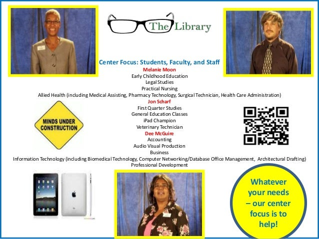 Center Focus: Students, Faculty, and Staff                                                              Melanie Moon      ...