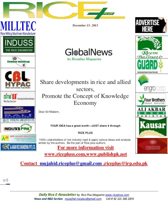 December 13 , 2013  Share developments in rice and allied sectors, Promote the Concept of Knowledge Economy Dear Sir/Madam...