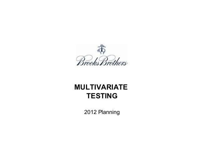 MULTIVARIATE TESTING 2012 Planning