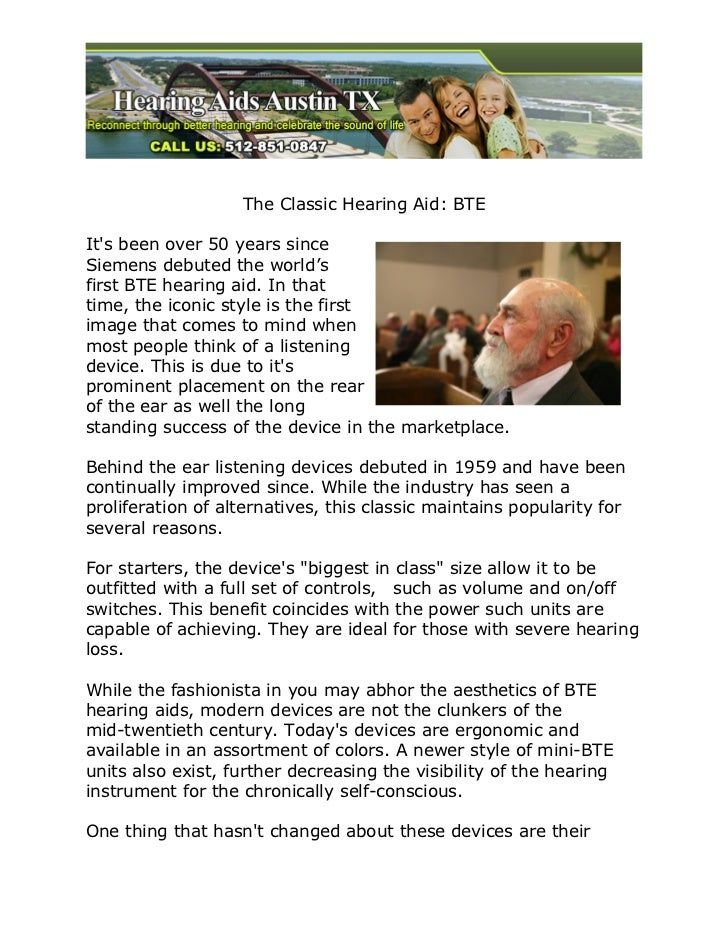 The Classic Hearing Aid: BTEIts been over 50 years sinceSiemens debuted the world'sfirst BTE hearing aid. In thattime, the...