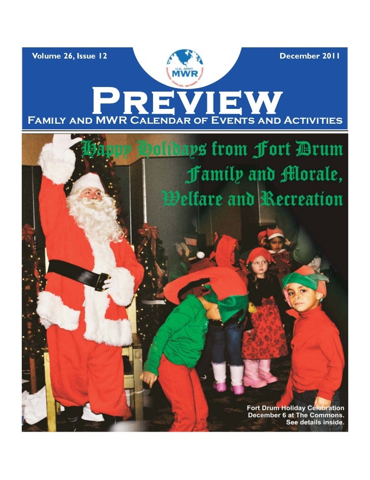 Volume 26, Issue 12                   December 2011              PreviewFamily and MWR Calendar of Events and Activities