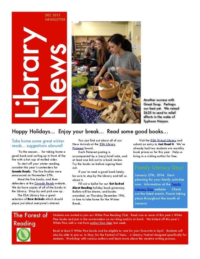 Library News  DEC 2013 NEWSLETTER  Another success with Great Soup. Perhaps our best yet. We raised $625 to send to relief...