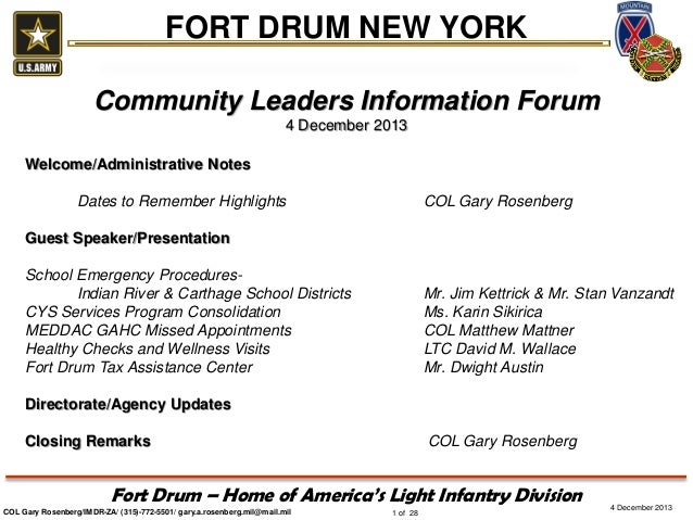 FORT DRUM NEW YORK Community Leaders Information Forum 4 December 2013 Welcome/Administrative Notes Dates to Remember High...
