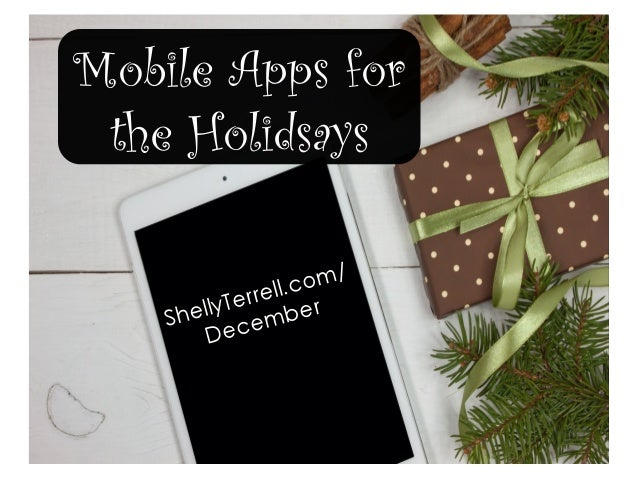 Mobile Apps for the Holidsays