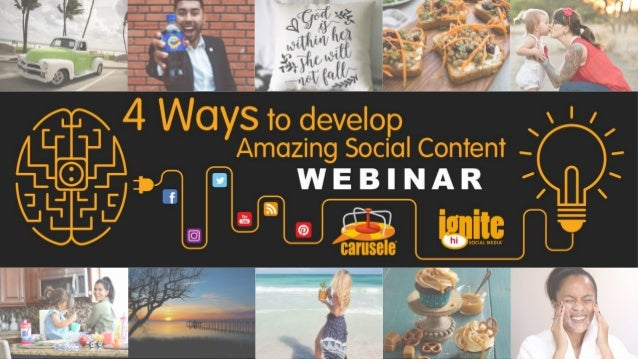 #ContentWebinar Today's Speakers © 2017 Carusele & Ignite Social Media - Proprietary and Confidential 2 Meghan Hardy Direc...