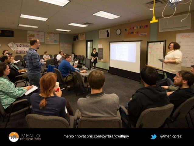 menloinnovations.com/joy/brandwithjoy @menloprez