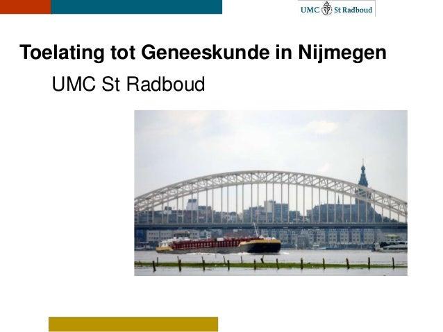 Toelating tot Geneeskunde in Nijmegen   UMC St Radboud