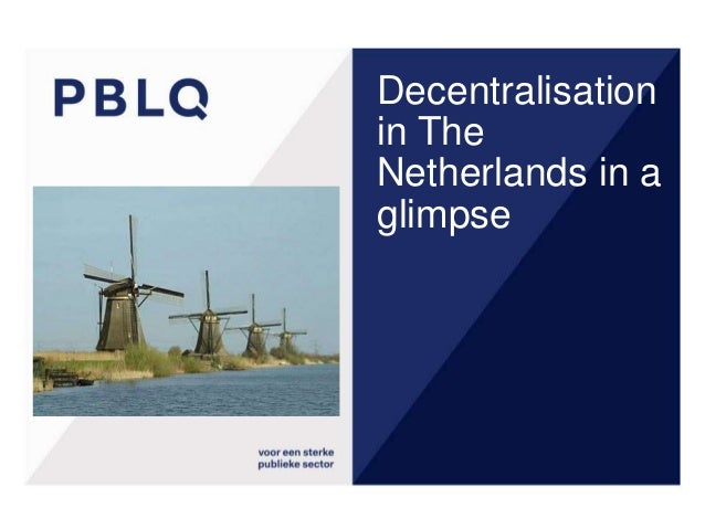 Decentralisation in The Netherlands in a glimpse