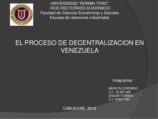"""UNIVERSIDAD """"FERMIN TORO""""           VICE-RECTORADO ACADEMICO      Facultad de Ciencias Económicas y Sociales           Esc..."""