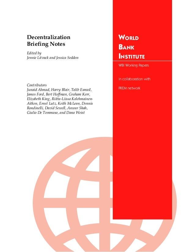 Decentralization                             WORLDBriefing Notes                                             BANKEdited by...
