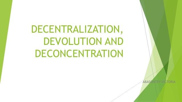 Decentralisation   Definition, Types, Pros & Cons