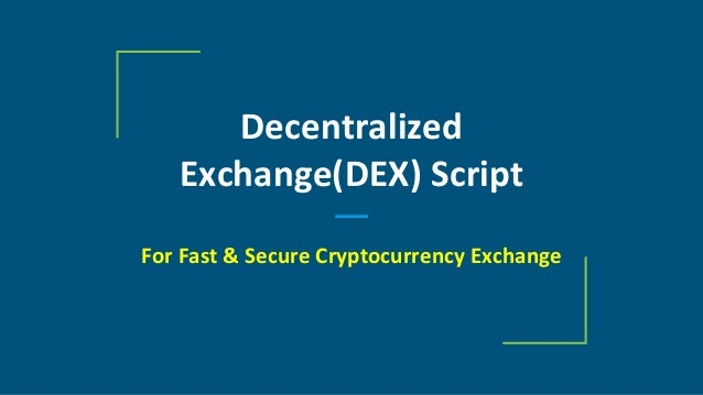 Decentralized Exchange(DEX) Script