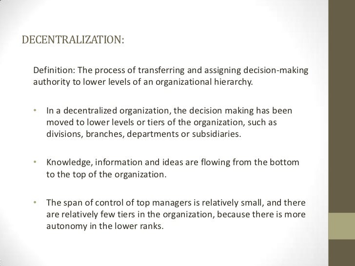 Decentralized organizational structure